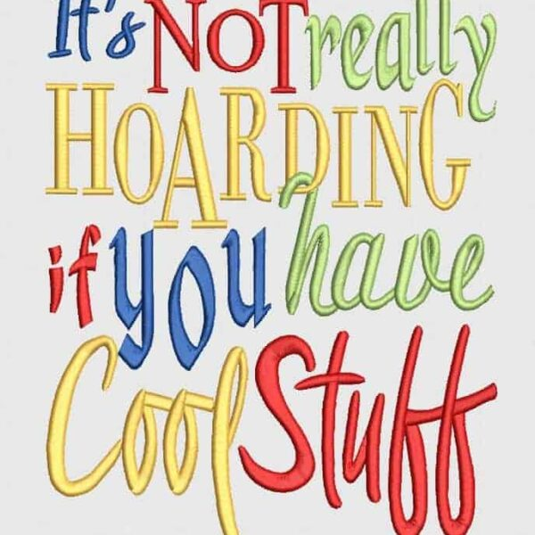 hoarding quote embroidery design